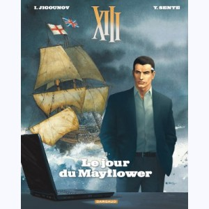 XIII : Tome 20, Le Jour du Mayflower