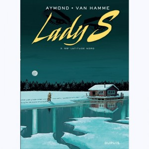 Lady S. : Tome 3,  59° Latitude Nord