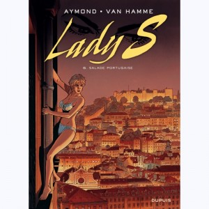 Lady S. : Tome 6, Salade portugaise
