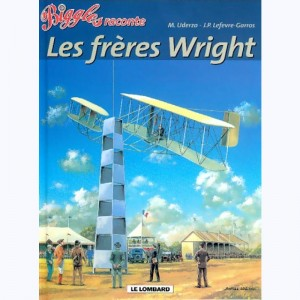Biggles : Tome 21, Les frères Wright